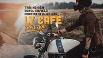 """Trải nghiệm Royal Enfield Continental GT 650 - """"Ly Café"""" khêu gợi"""