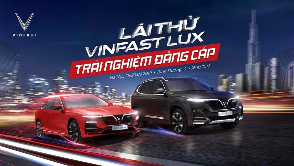 VinFast sẽ tổ chức 2 sự kiện lái thử xe Lux lớn tại Hà Nội và Bình Dương trong thời gian tới