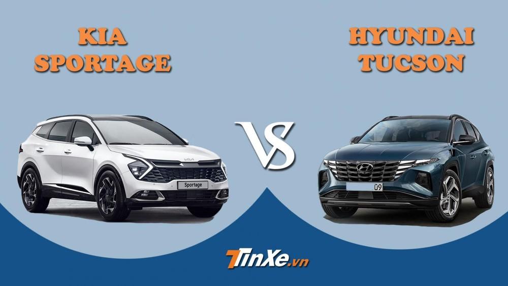 Kia Sportage 2022 và Hyundai Tucson 2022
