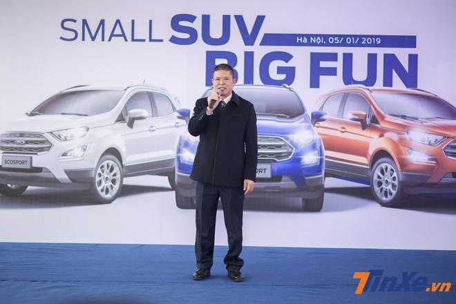 Ông Phạm Văn Dũng - Tổng giám đốc Ford Việt Nam - phát biểu tại sự kiện Small SUV, Big Fun.